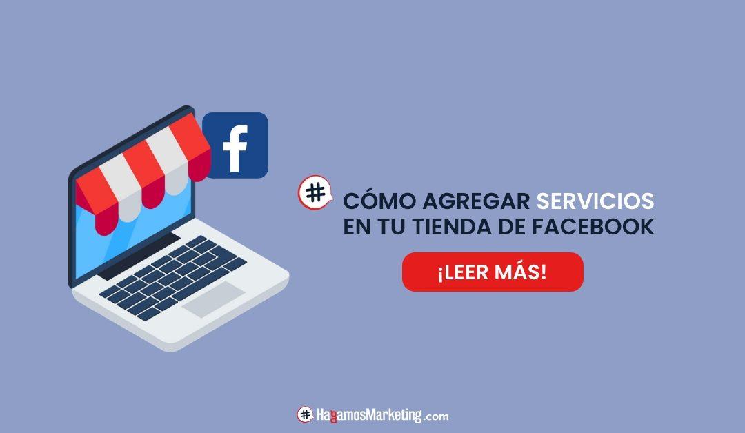 Cómo montar mis servicios en la tienda Online de Facebook