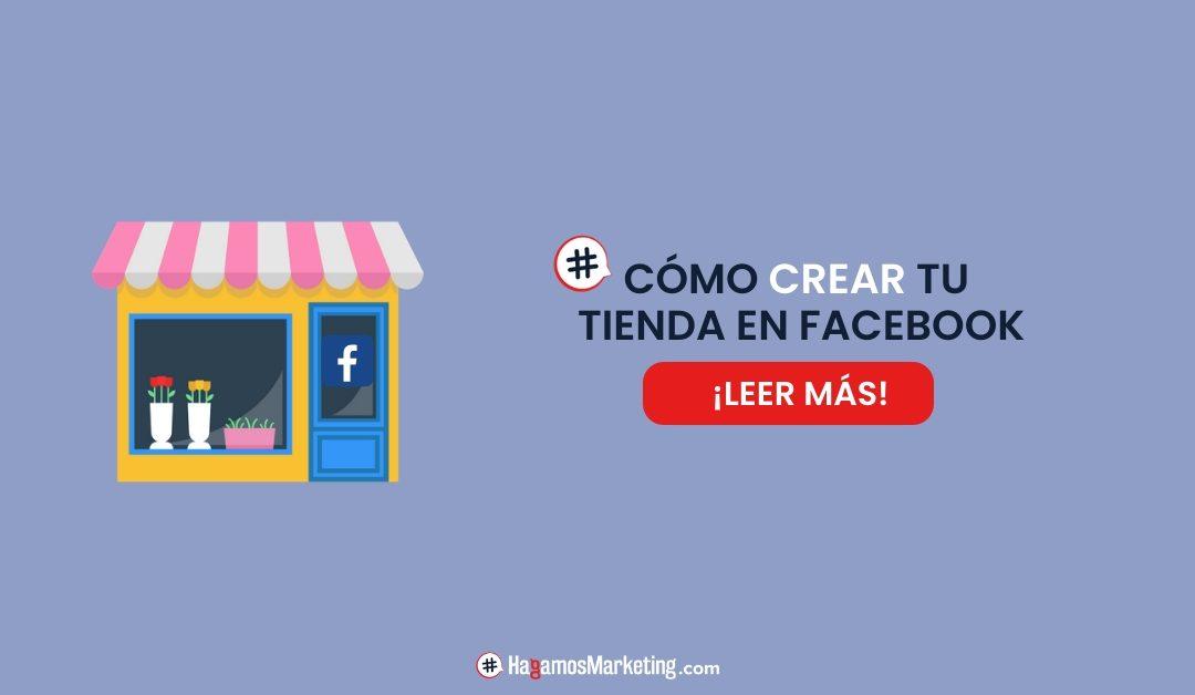 Cómo hacer una tienda en Facebook