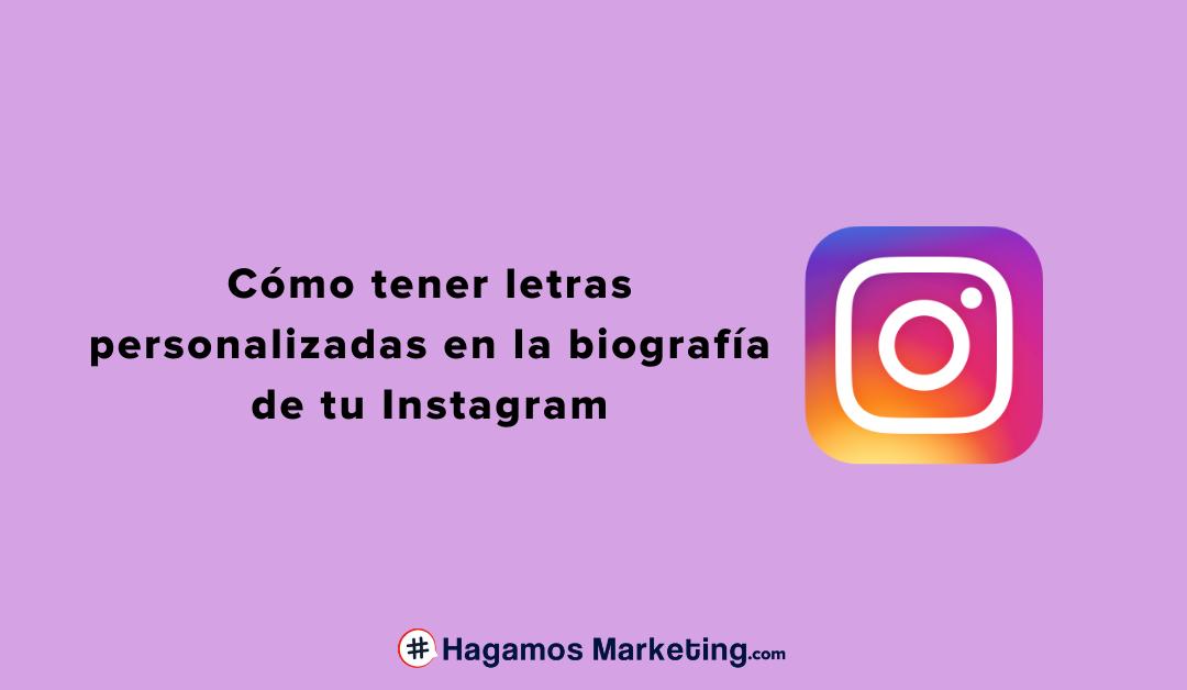 Cómo tener letras personalizadas en Instagram