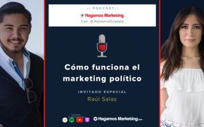 Cómo funciona el Marketing Político | Hagamos Marketing el podcast