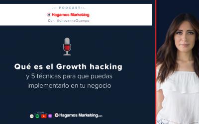 Qué es el Growth Hacking y 5 técnicas para que puedas implementarlo en tu negocio